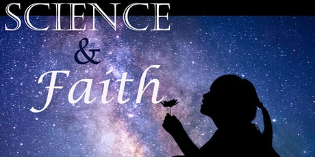 Science and Faith: Friend or Foe? tickets