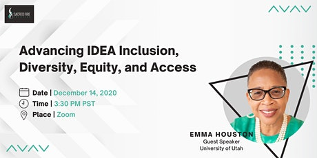 Advancing IDEA Inclusion, Diversity, Equity, and Access with Emma Houston tickets