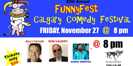"Friday, November 27 @ 8 pm - ""SASKATCHEWAN COMICS"" - 6 Headline Comedians tickets"
