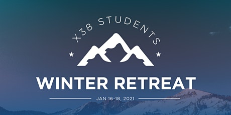 Exit 38 Student - Winter Retreat 2020 tickets