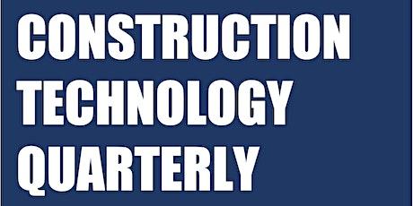 Construction Technology Quarterly: Q3 2021 Webinar tickets