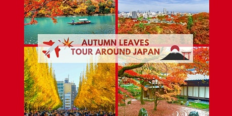 Japan - Virtual  Autumn - Visit Tokyo, Sapporo, Sendai, Kyoto & Fukuoka! tickets