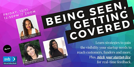 Being Seen, Getting Covered: Building Relationships that Work w/ Tech Press tickets