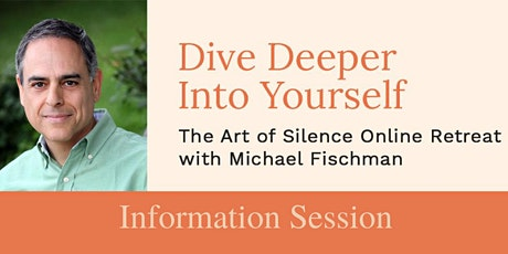 Art of Silence : Informational Call with Michael Fischman Tickets