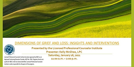 Dimensions of Grief and Loss: Insights and Interventions tickets