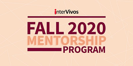 Fall 2020 Mentorship Program - Protégé Registration tickets