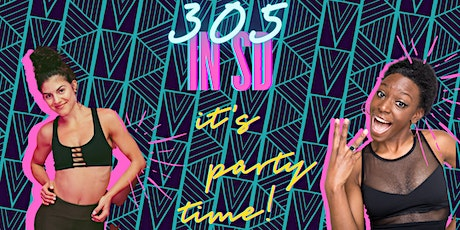 305 in SD: Friday Fitness Fun Night Out! tickets