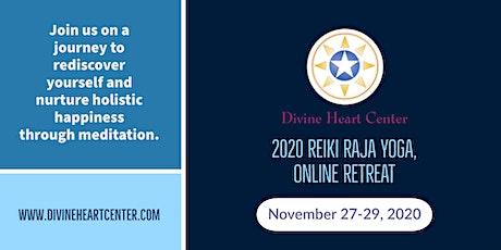 Divine Heart Center - 2020 Thanksgiving Reiki Raja Yoga Online Retreat tickets