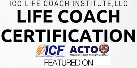 Jun 2021- ICC Life Coach Institute, LLC- Life Coaching Certification billets