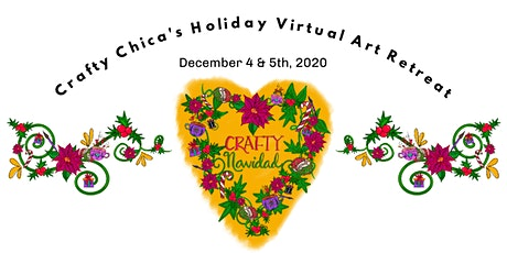 Crafty Navidad Virtual Retreat with The Crafty Chica! tickets