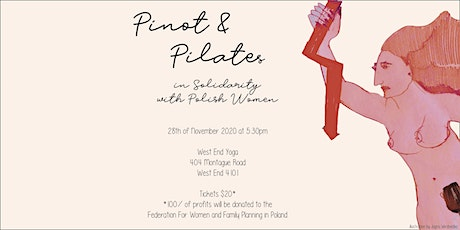 Pinot & Pilates In Solidarity With Polish Women tickets