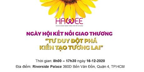 Ngày hội kết nối giao thương 2020 | HAWEE Bussiness Matching Day tickets