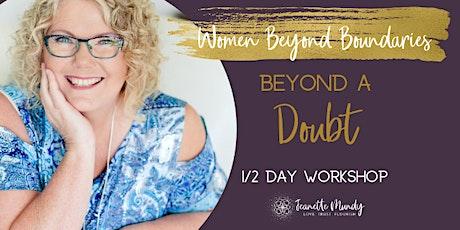 Beyond A Doubt - Halfday workshop tickets