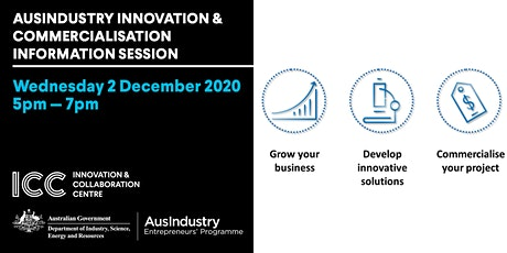 AusIndustry Innovation & Commercialisation business information session tickets