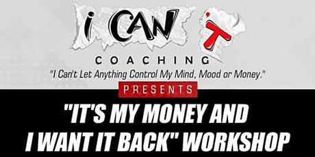 Feb 18th- It's My Money And   I Want It Back Tax Workshop! ONLINE VIA ZOOM! tickets