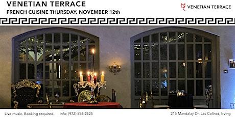 Venetian Terrace French Dinner Night tickets