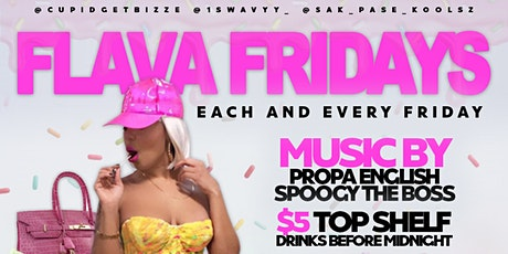 FLAVA FRIDAYS tickets