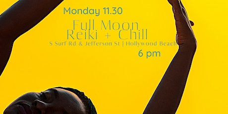 Full Moon Reiki & Chill - Healing Circle for the Community tickets