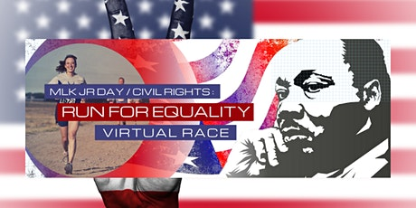 MLK Jr Day / Civil Rights : Run for Equality Virtual Race tickets