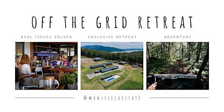 Founder & CEO off the grid retreat tickets