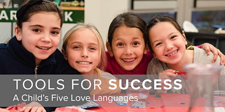 Tools for Success: A Child's Five Love Languages tickets