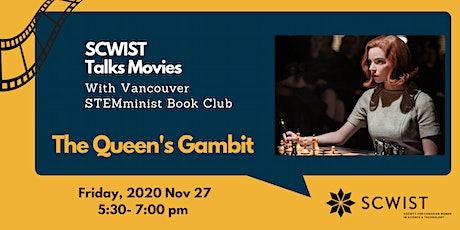 SCWIST Talks Movies: THE QUEEN'S GAMBIT tickets