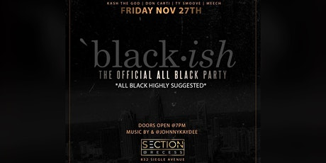 Black •Ish : The All Black Party Uptown tickets