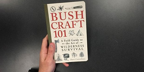 Book Review & Discussion : Bushcraft 101 tickets