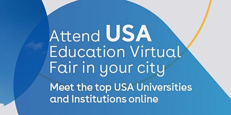 Attend USA Education Virtual fair in Delhi  - 5th Dec tickets