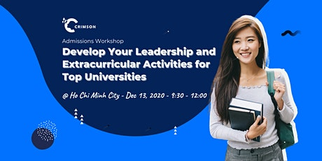 HCMC - Develop Leadership and Extracurricular Activities for Top Unis tickets