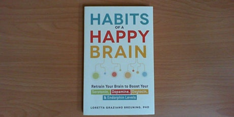Book Review & Discussion : Habits of a Happy Brain tickets
