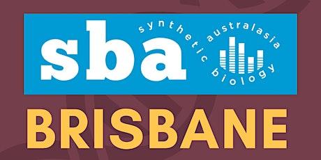 SBA Brisbane SynBio meet-up (5:00 pm AEST in person/5:30 via Zoom) tickets