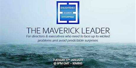 The Maverick Leader tickets