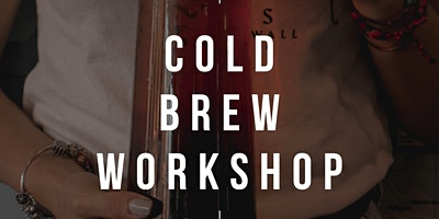 Cold brew – what you need to know