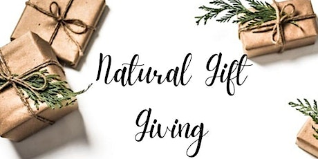 Natural Gift Giving - An afternoon of DIY tickets