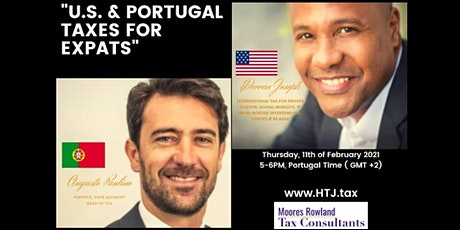 (WEBINAR) U.S/Portugal Taxes for Expats - Lisbon Portugal Time. ingressos
