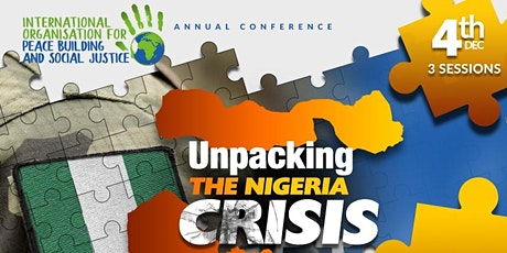 Unpacking the Nigeria Crisis | PSJ UK Conference 2020 tickets