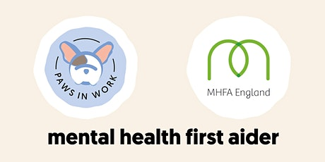 Online 'Mental Health First Aider' Two Day Course (MHFA England) tickets