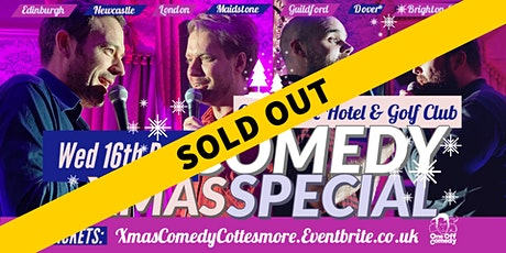 Comedy Christmas Special at Cottesmore Hotel & Golf Club - Crawley! tickets
