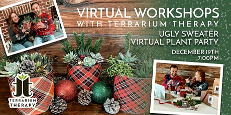 Virtual Workshop - Ugly Sweater Virtual Plant Party tickets
