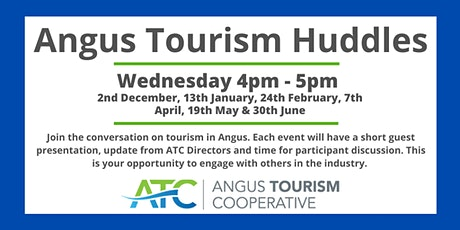 Angus Tourism Huddle and ATC AGM tickets