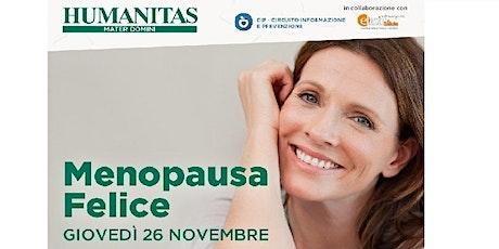 Menopausa felice - Appuntamento online con la dr.ssa Elena Corradini biglietti