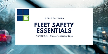 THB Broker Knowledge Webinar Series - Fleet Safety Essentials tickets