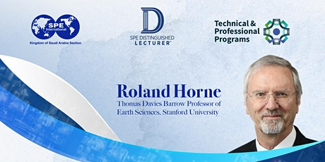 Big Data and Machine Learning in Reservoir Analysis with Roland Horne tickets