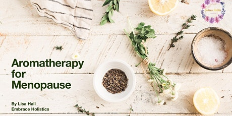 Aromatherapy for Menopause Workshop tickets