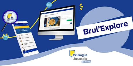 Brul'Explore (FR) (apprenants EN/EN studenten/EN learners) billets