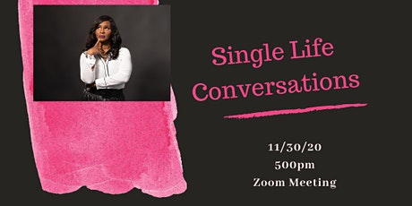 Single Life Conversations tickets