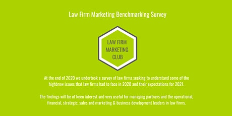 Law Firm Marketing Benchmarking Survey - The Results Are In tickets