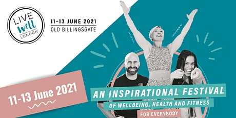 Live Well London 2021 tickets