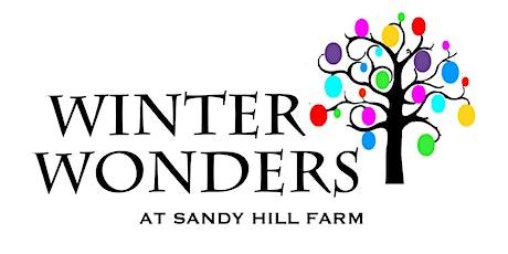 Winter Wonders at Sandy Hill Farm tickets